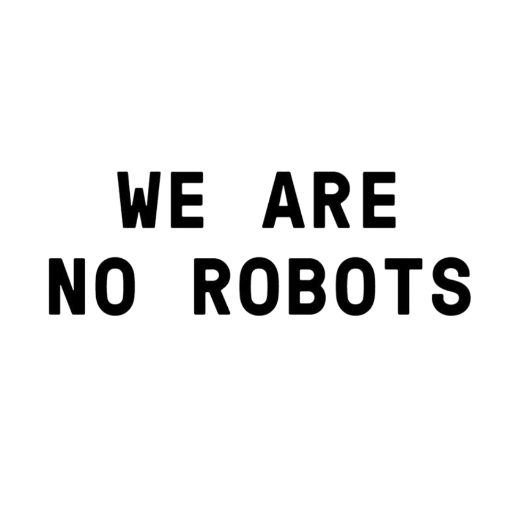 Unsere Kunden - We are no robots
